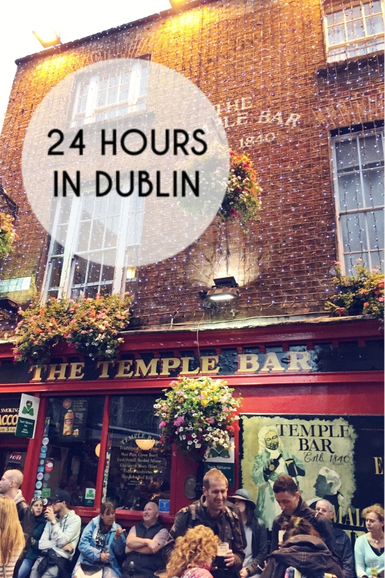 24 Hours in Dublin | www.paisleyandfig.com