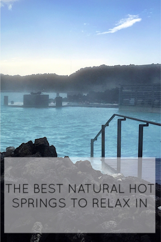 Wednesday Wanderlust | The Best Hot Springs to Relax In | www.paisleyandfig.com