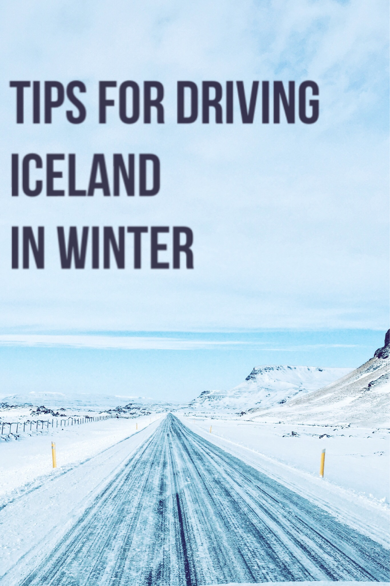 Tips for Driving Iceland in Winter | www.paisleyandfig.com