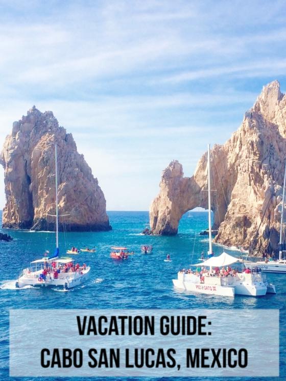 Vacation Guide: Cabo San Lucas, Mexico | www.paisleyandfig.com